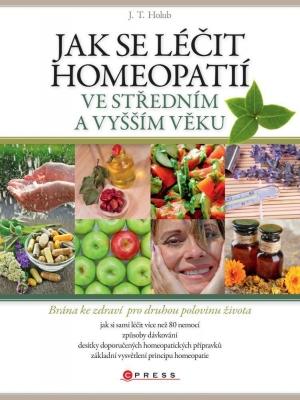 Jak se léčit homeopatií ve středním a vyšším věku
