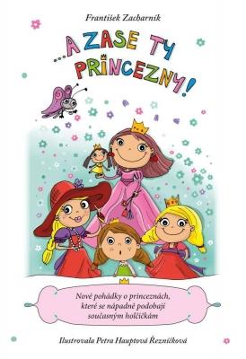 A zase ty princezny!