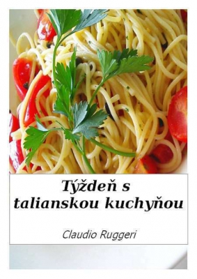 Týždeň s talianskou kuchyňou