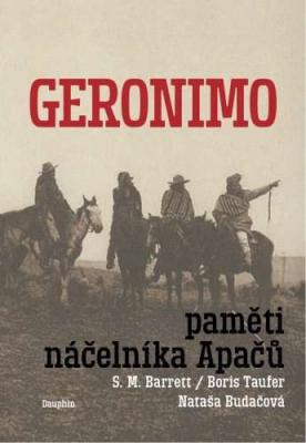 Geronimo - Paměti náčelníka Apačů