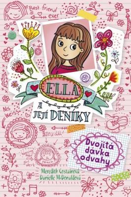 Ella a její deníky: Dvojitá dávka odvahy