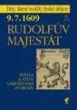 9.7.1609 Rudolfův majestát