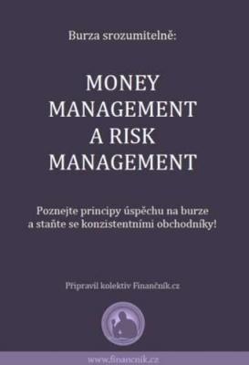 Burza srozumitelně: Money management a risk management