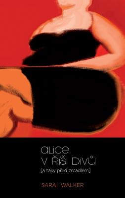 Alice v říši divů (a taky před zrcadlem)
