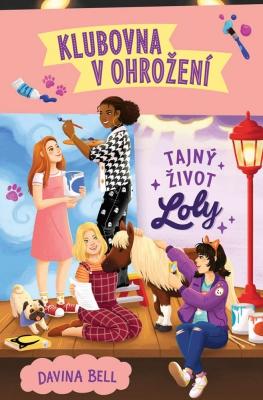 Tajný život Loly