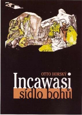 Incawasi - sídlo bohů