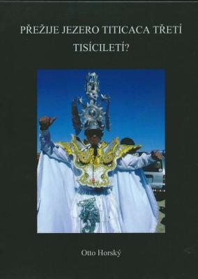 Přežije jezero Titicaca třetí tisíciletí?