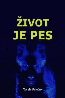 Život je pes