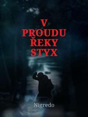 V proudu řeky Styx