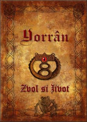 Yorrân: Zvol si život