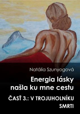 Energia lásky našla ku mne cestu