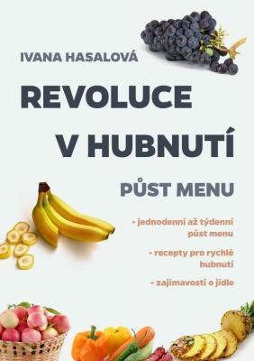 Revoluce v hubnutí