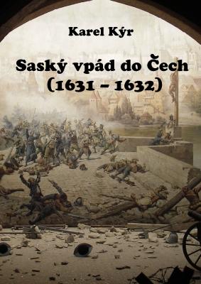 Saský vpád do Čech (1631 – 1632)