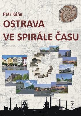 Ostrava ve spirále času