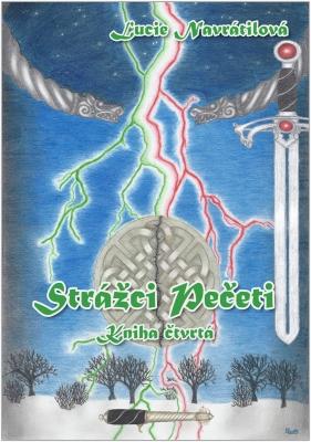 Strážci Pečeti - Kniha čtvrtá