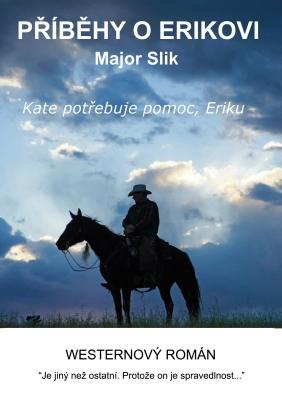 Příběhy o Erikovi - Kate potřebuje pomoc, Eriku