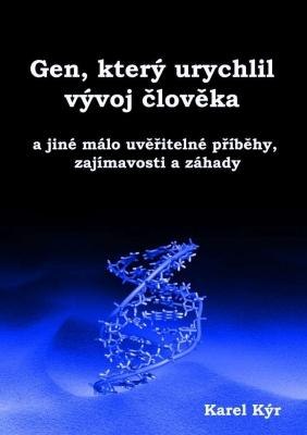 Gen, který urychlil vývoj člověka