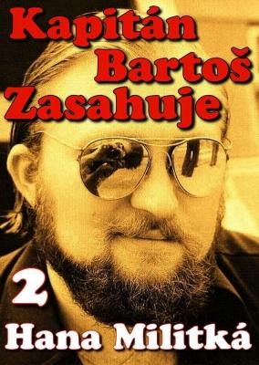 Kapitán Bartoš Zasahuje 2