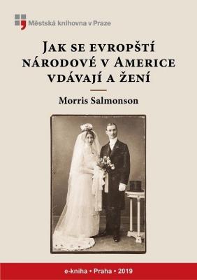 Jak se evropští národové v Americe vdávají a žení