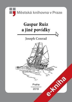 Gaspar Ruiz a jiné povídky