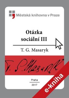 Otázka sociální                         (III)