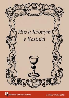 Hus a Jeronym v Kostnici