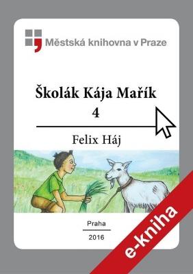 Školák Kája Mařík                         (4)