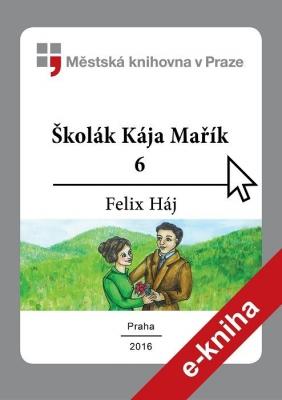 Školák Kája Mařík                         (6)
