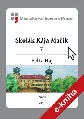 Školák Kája Mařík                         (7)