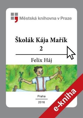 Školák Kája Mařík                         (2)
