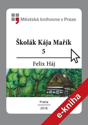 Školák Kája Mařík                         (5)