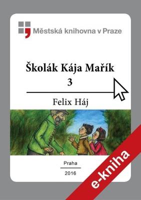 Školák Kája Mařík                         (3)
