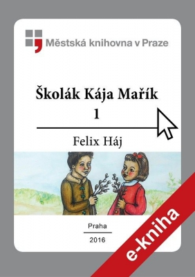 Školák Kája Mařík                         (1)
