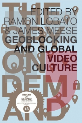 Geoblocking and Global Video Culture