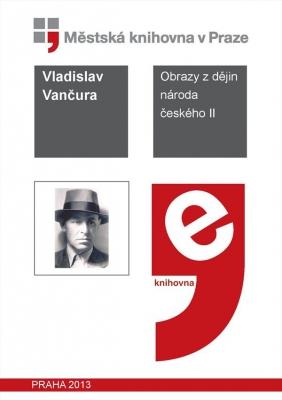 Obrazy z dějin národa českého                         (II)