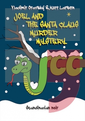 Joel and the Santa Claus murder mystery