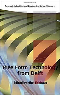 Free form technology from Delft