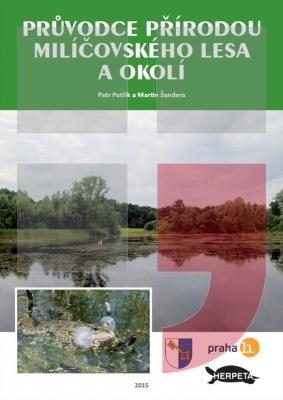 Průvodce přírodou Milíčovského lesa a okolí