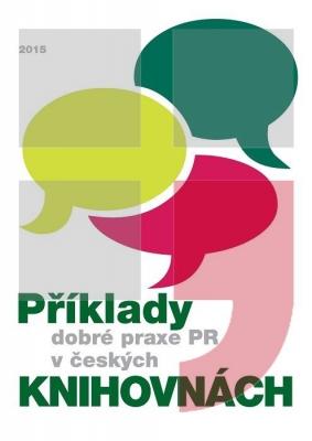 Příklady dobré praxe PR v českých knihovnách