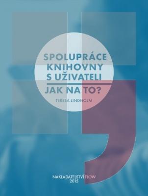 Spolupráce knihovny s uživateli - Jak na to?