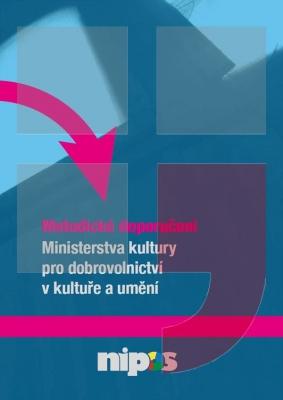 Metodické doporučení Ministerstva kultury pro dobrovolnictví v kultuře a umění