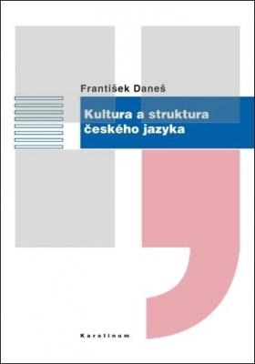 Kultura a struktura českého jazyka
