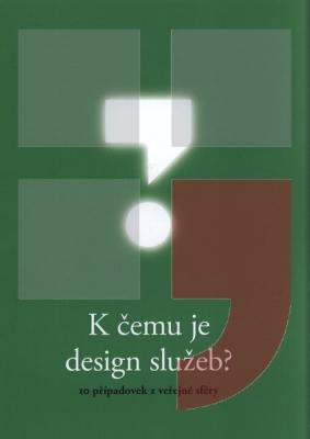 K čemu je design služeb?