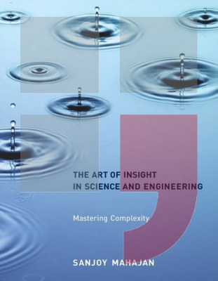 The Art of Insight in Science and Engineering