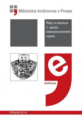 Řády a resoluce 1. sjezdu československého vojska
