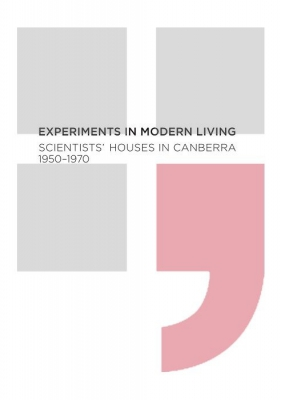Experiments in modern living