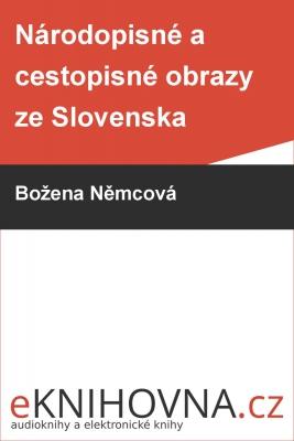 Národopisné a cestopisné obrazy ze Slovenska