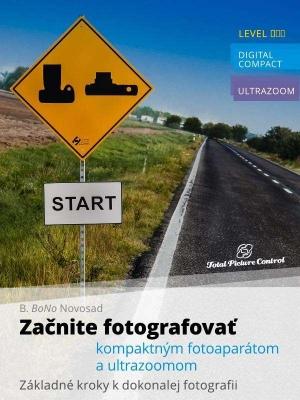 Začnite fotografovať kompaktným fotoaparátom a ultrazoomom