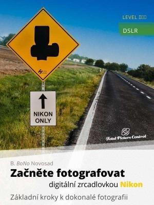Začněte fotografovat digitální zrcadlovkou Nikon