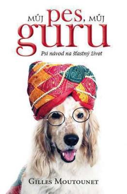 Můj pes, můj guru